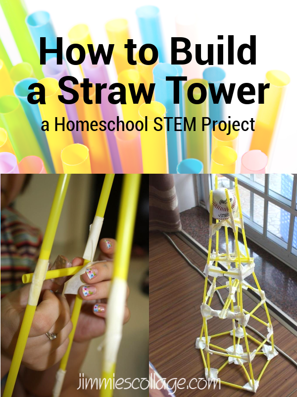 How to Build a Straw Tower: Homeschool STEM Project