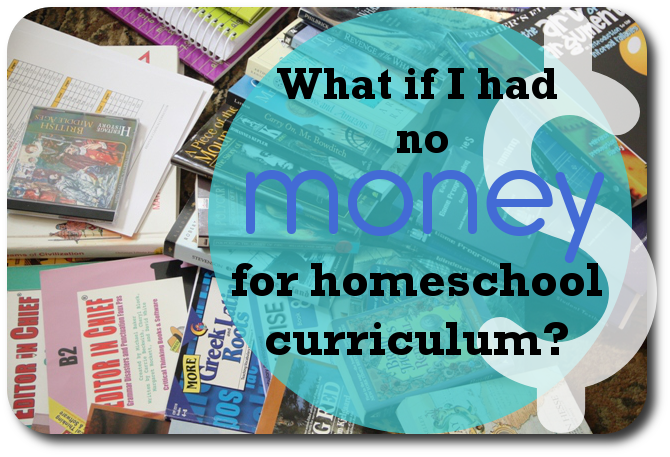 What if I Had No Money for Curriculum?