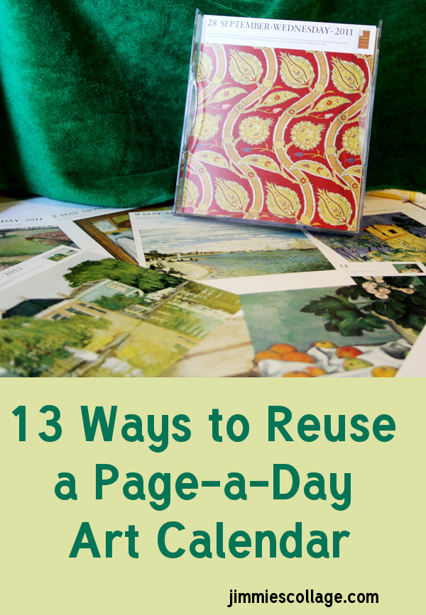 13 Ways to Reuse a Page-a-Day Art Calendar Jimmiescollage.com