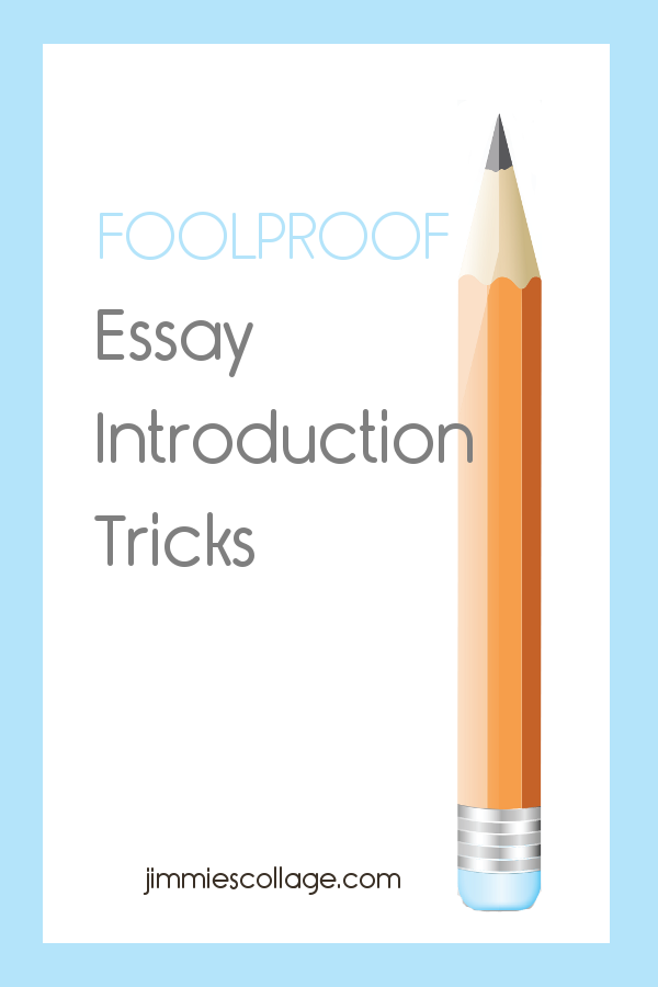 Foolproof Essay Introduction Tricks