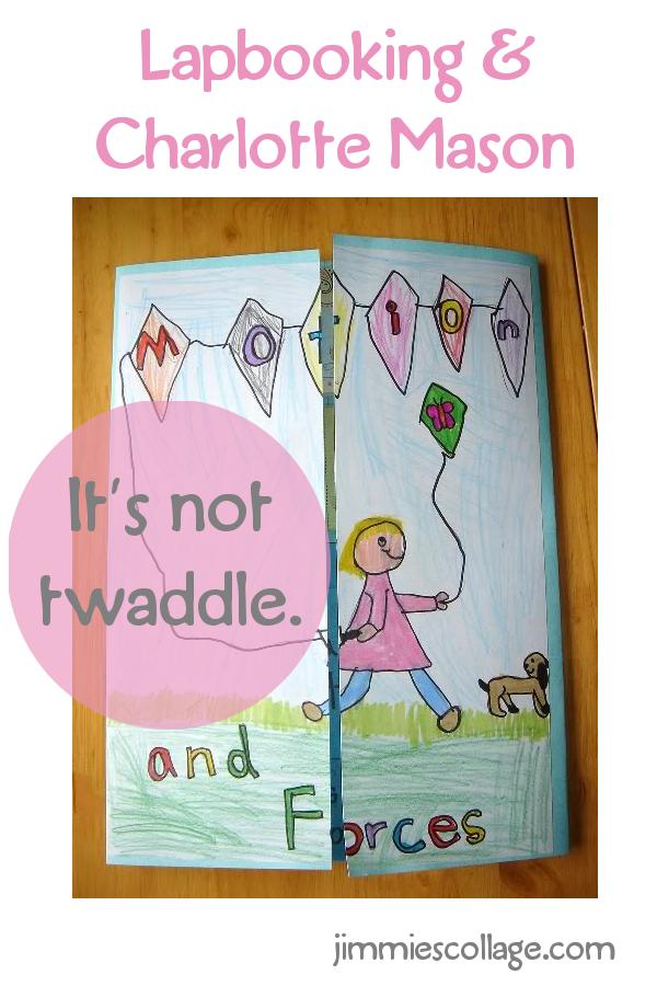 Lapbooking and Charlotte Mason: It's not twaddle.