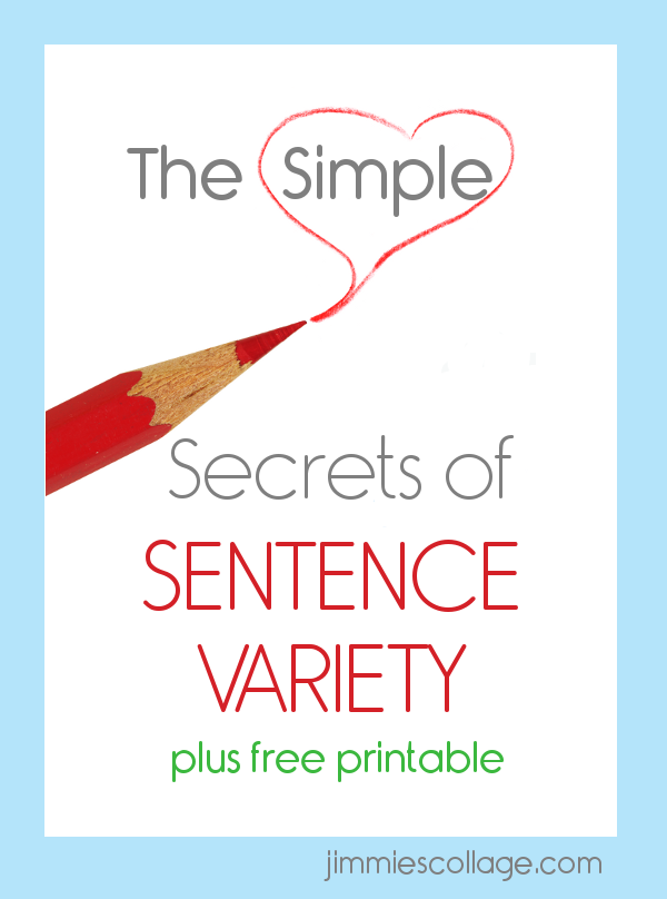 Teaching Homeschool Writing: The Simple Secrets of Sentence Variety