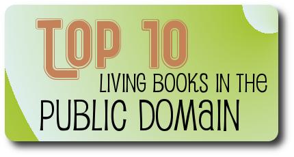 Top Ten Public Domain Books for a Charlotte Mason Homeschool
