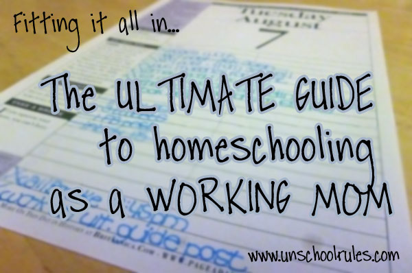The ultimate guide to homeschooling for working moms