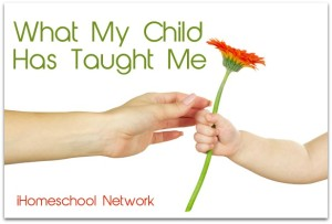 What My Child Taught Me