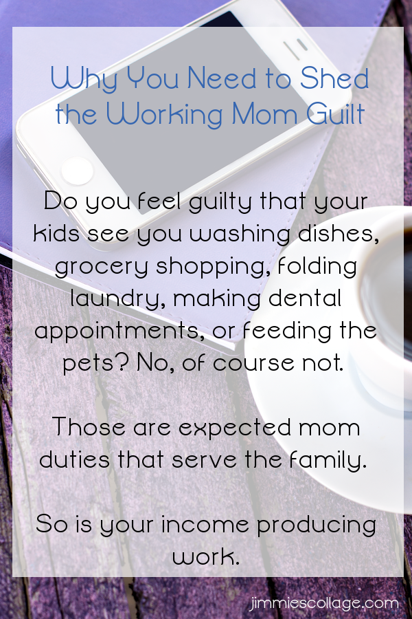 Why You Need to Shed the Working Mom Guilt