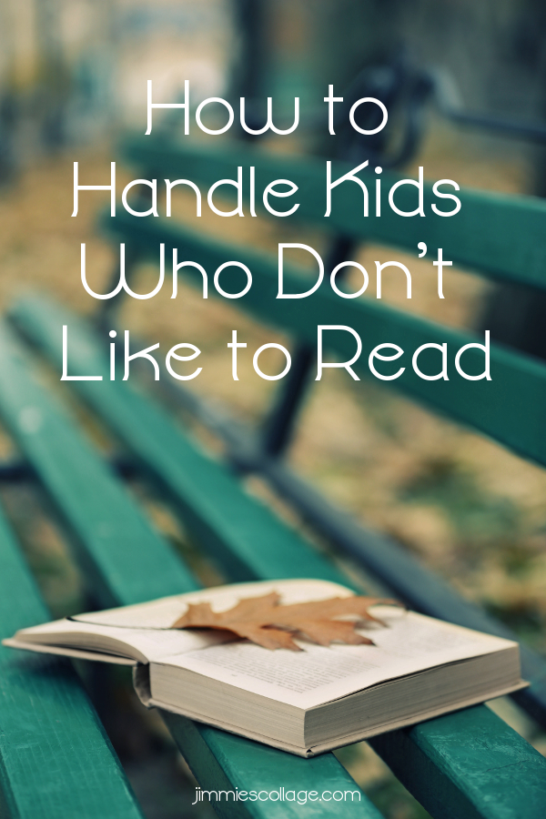How to Handle Kids Who Don't Like to Read